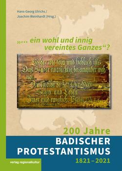 """""""… ein wohl und innig vereintes Ganzes""""? von Ulrichs,  Hans-Georg, Weinhardt,  Joachim"""