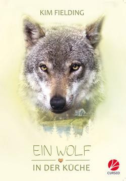 Ein Wolf in der Küche von Fielding,  Kim, Stanek,  Uta
