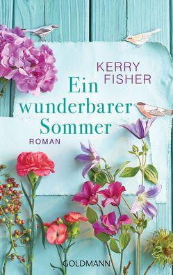 Ein wunderbarer Sommer von Dufner,  Karin, Fisher,  Kerry