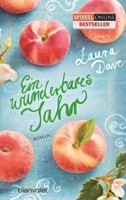 Ein wunderbares Jahr von Dave,  Laura, Marinovic,  Ivana