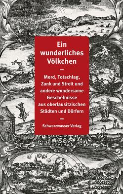 Ein wunderliches Völkchen von Blumenstein,  Gottfried, Brankatschk,  Iris