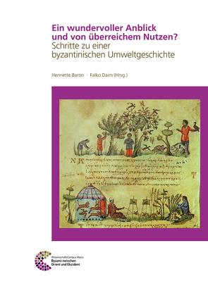 Ein wundervoller Anblick und von überreichem Nutzen? von Baron,  Henriette, Daim,  Falko