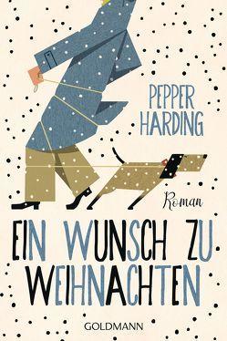 Ein Wunsch zu Weihnachten von Harding,  Pepper, Heinemann,  Doris