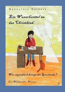 Ein Wunschzettel an das Christkind von Deinert,  Hannelore