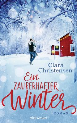 Ein zauberhafter Winter von Christensen,  Clara, Fehling,  Sonja