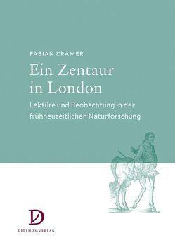 Ein Zentaur in London von Krämer,  Fabian