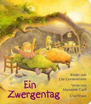 Ein Zwergentag von Garff,  Marianne, Gerstenmaier,  Ute