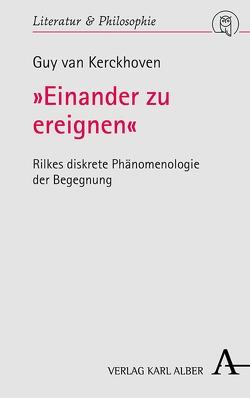 """""""Einander zu ereignen"""" von Kerckhoven,  Guy van"""