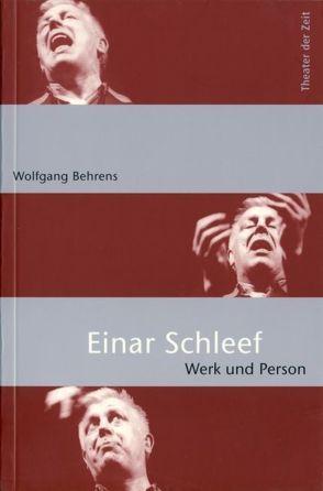 Einar Schleef-Werk und Person von Behrens,  Wolfgang