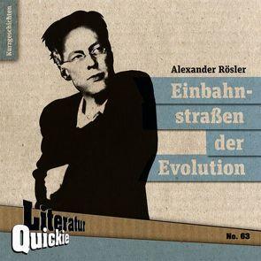 Einbahnstraßen der Evolution von Roesler,  Alexander