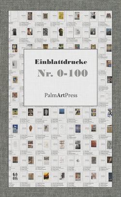 Einblattdruck Nr. 0-100 von Caemmerer,  Christiane, Nicely,  Catharine J., Nieblich,  Wolfgang, Schwencke,  Olaf