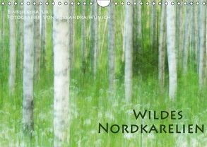 Einblick-Natur: Wildes Norkarelien (Wandkalender 2018 DIN A4 quer) von Wünsch,  Alexandra