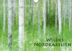 Einblick-Natur: Wildes Norkarelien (Wandkalender 2019 DIN A4 quer) von Wünsch,  Alexandra