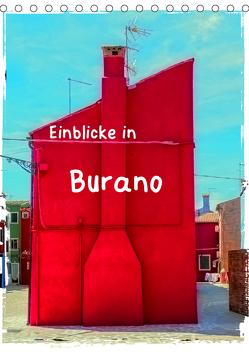 Einblicke in Burano (Tischkalender 2019 DIN A5 hoch) von Hampe,  Gabi