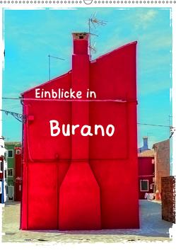 Einblicke in Burano (Wandkalender 2019 DIN A2 hoch) von Hampe,  Gabi