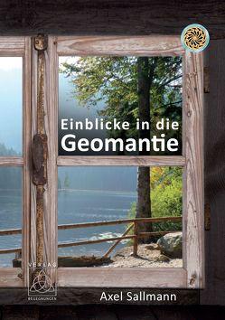 Einblicke in die Geomantie von Sallmann,  Axel