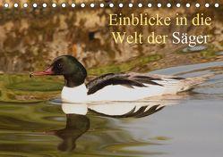 Einblicke in die Welt der Säger (Tischkalender 2019 DIN A5 quer) von Erlwein,  Winfried