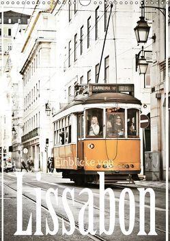 Einblicke von Lissabon (Wandkalender 2019 DIN A3 hoch) von Stark Sugarsweet - Photo,  Susanne