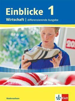 Einblicke Wirtschaft / Schülerbuch 7./8. Schuljahr