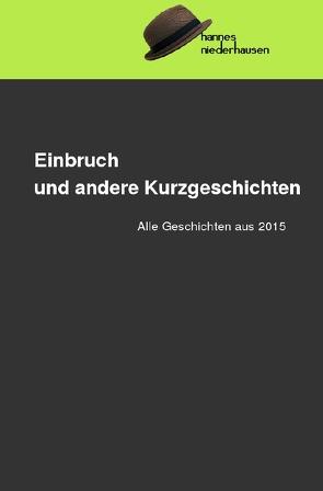 Einbruch und andere Kurzgeschichten von Niederhausen,  Hannes