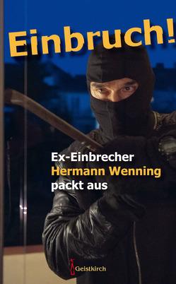 Einbruch! von Wenning,  Hermann