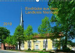 Eindrücke aus dem Landkreis Nienburg (Wandkalender 2019 DIN A3 quer)