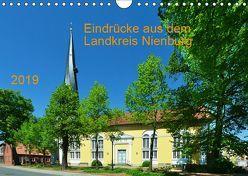 Eindrücke aus dem Landkreis Nienburg (Wandkalender 2019 DIN A4 quer) von Wösten,  Heinz