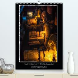 Eindrücke vom Weltkulturerbe Völklinger Hütte (Premium, hochwertiger DIN A2 Wandkalender 2021, Kunstdruck in Hochglanz) von Huwer,  Rainer