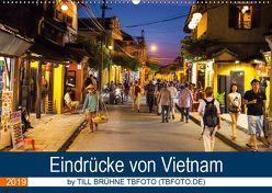 Eindrücke von VIETNAM 2019 by Till Brühne 2019 (Wandkalender 2019 DIN A2 quer) von BRUEHNE FOTO (TBFOTO.DE),  TILL
