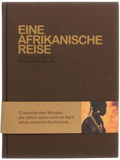 Eine afrikanische Reise von Blum,  Dieter