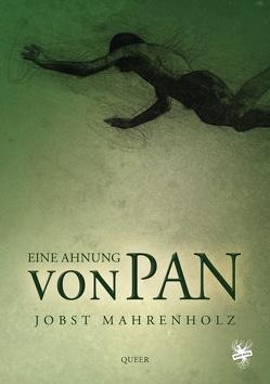 Eine Ahnung von Pan von Mahrenholz,  Jobst