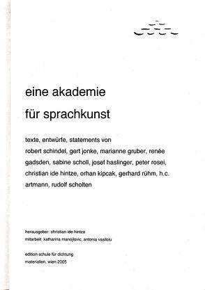 eine akademie für sprachkunst von Hintze,  Christian I, Manojlovic,  Katharina, Vasiloiu,  Antonia