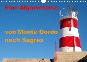 Eine Algarvereise von Monte Gordo nach Sagres (Wandkalender 2018 DIN A4 quer) von 2016 Atlantismedia,  (c)