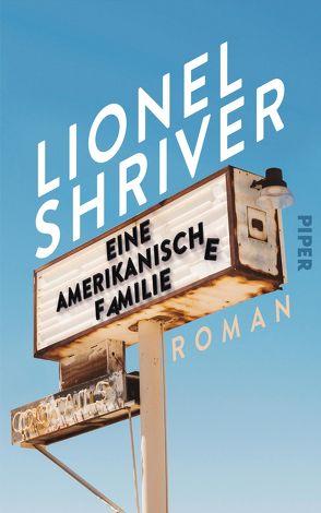 Eine amerikanische Familie von Löcher-Lawrence,  Werner, Shriver,  Lionel