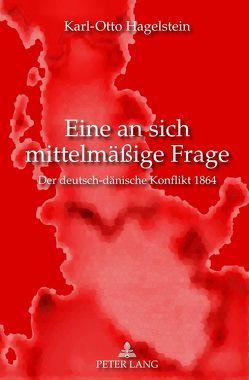 Eine an sich mittelmäßige Frage von Hagelstein,  Karl-Otto