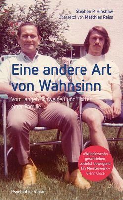 Eine andere Art von Wahnsinn von Hinshaw,  Stephen P., Reiss,  Matthias