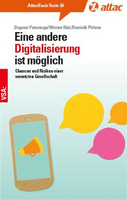 Eine andere Digitalisierung ist möglich von Paternoga,  Dagmar, Piétron,  Dominik, Rätz,  Werner