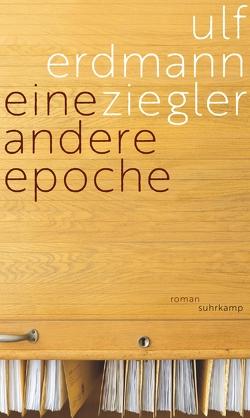Eine andere Epoche von Ziegler,  Ulf Erdmann