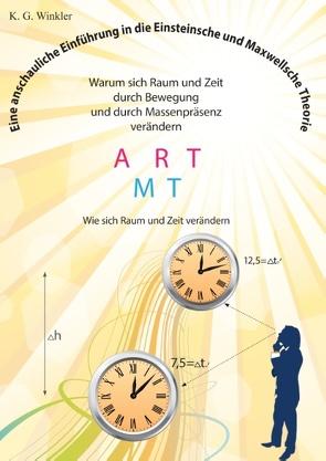 Eine anschauliche Einführung in die Einsteinsche und Maxwellsche Theorie von Winkler,  K Gert