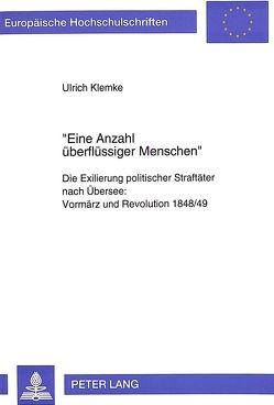 «Eine Anzahl überflüssiger Menschen» von Klemke,  Ulrich