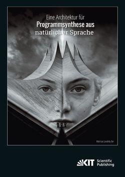 Eine Architektur für Programmsynthese aus natürlicher Sprache von Landhäußer,  Mathias