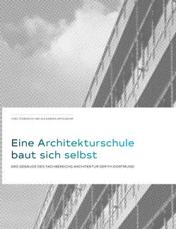 Eine Architekturschule baut sich selbst von Apfelbaum,  Alxandra, Stabenow,  Jörg