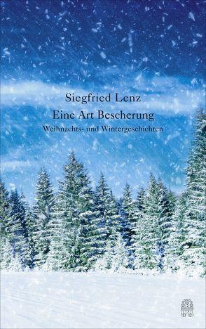 Eine Art Bescherung von Lenz,  Siegfried