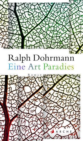 Eine Art Paradies von Dohrmann,  Ralph