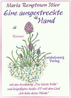Eine ausgestreckte Hand von Bengtsson Stier,  Maria