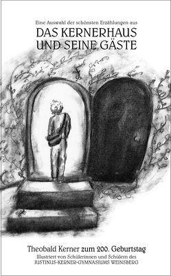 Eine Auswahl der schönsten Erzählungen aus seinem Werk DAS KERNERHAUS UND SEINE GÄSTE von Eisenhardt (Titelbild),  Linda, Kerner,  Theobald