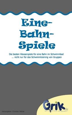 Eine-Bahn-Spiele von Mehler,  Christian