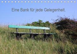 Eine Bank für jede Gelegenheit. (Tischkalender 2019 DIN A5 quer) von Malkidam