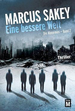 Eine bessere Welt von Knechten,  Olaf, Sakey,  Marcus
