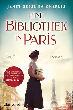 Eine Bibliothek in Paris von Peschel,  Elfriede, Skeslien Charles,  Janet